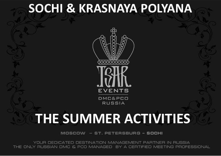 SOCHI & KRASNAYA POLYANATHE SUMMER ACTIVITIES