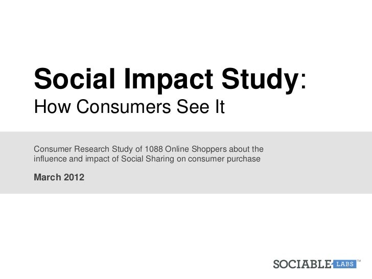 Sociable Labs: Social impact consumer study 3 25-2012