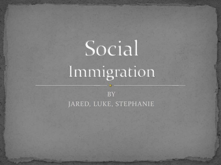 Social - Immigration
