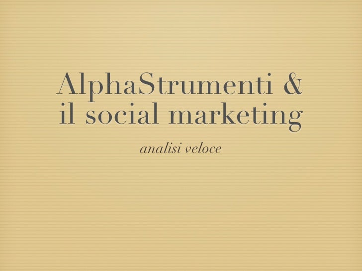 AlphaStrumenti & Social Marketing