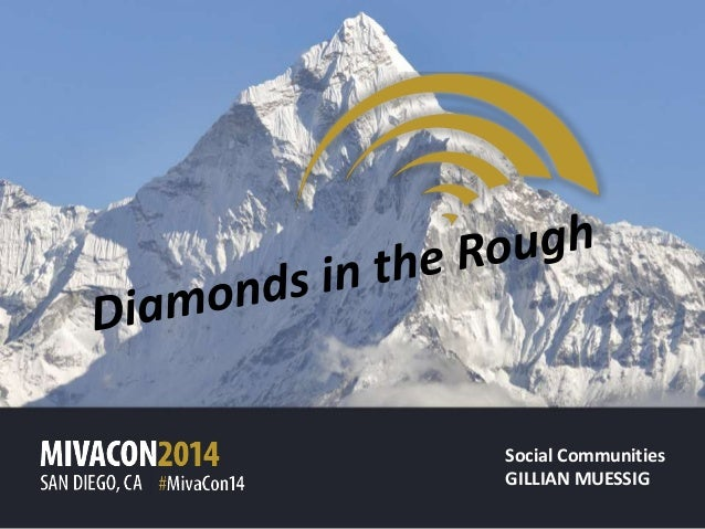 Social Communities: Diamonds in the Rough by Gillian Muessig