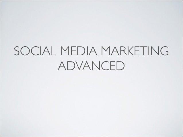 Social Media Marketing Advanced