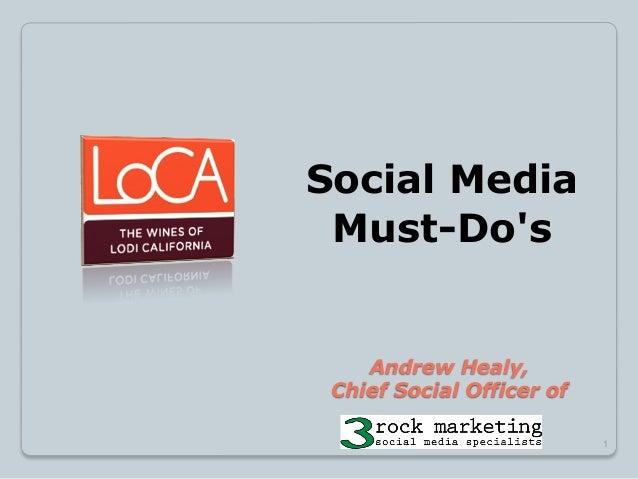 "Social Media ""Must Do's"" - Lodi Winegrape Comission"
