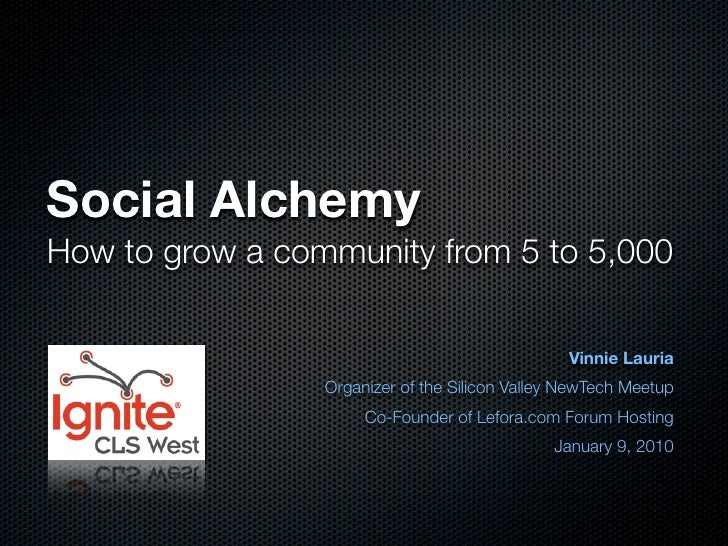 Social Alchemy - How to grow a community from 5 to 5,000