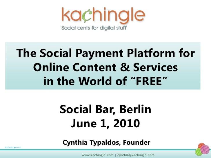 Kachingle presentation at Social Bar Meeting Berlin June 1, 2010
