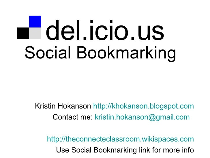Social Bookmarking with Del.icio.us
