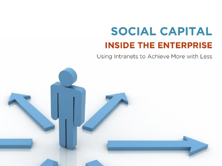 Social Capital Inside The Enterprise Is08