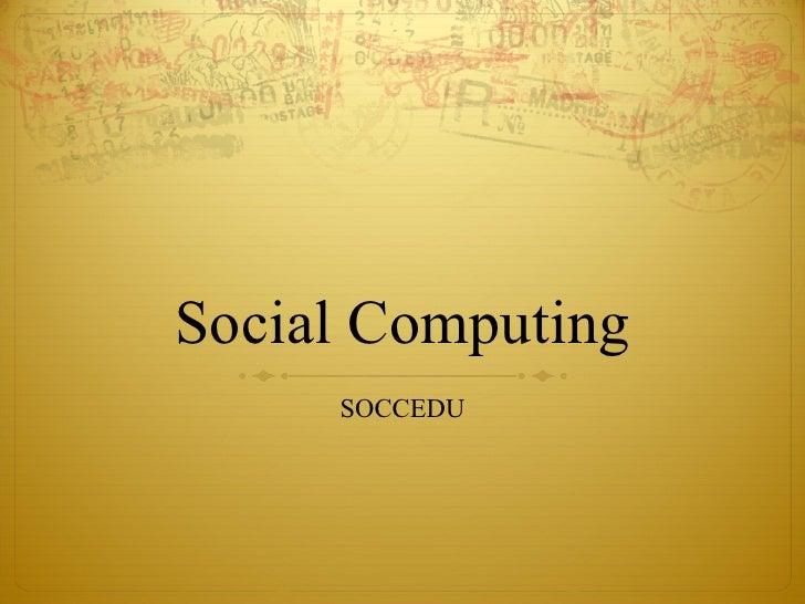 Social Computing SOCCEDU