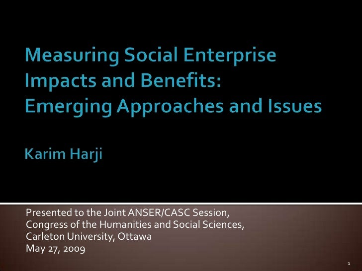 Presented to the Joint ANSER/CASC Session, Congress of the Humanities and Social Sciences, Carleton University, Ottawa May...