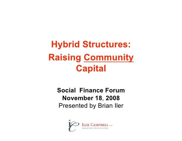 Hybrid Structures: Raising Community Capital