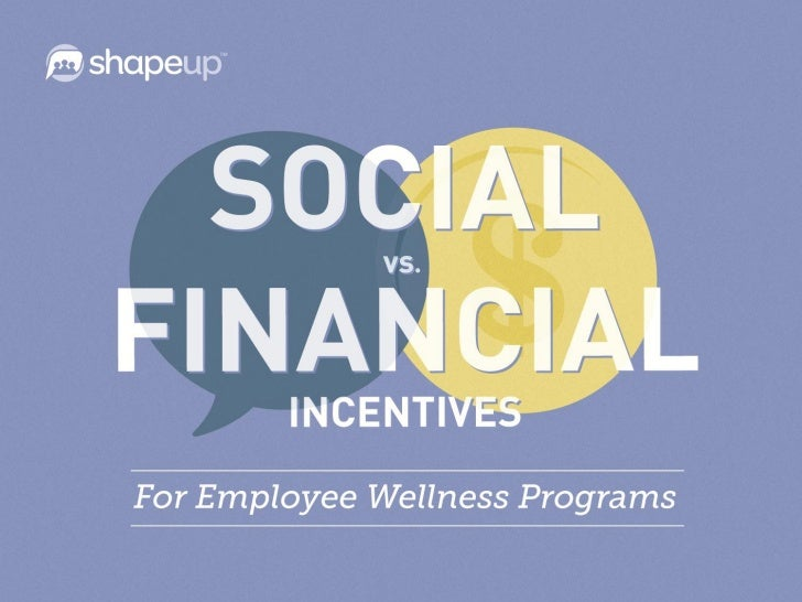 Social vs. Financial Incentives: The Burning Question In Employee Wellness