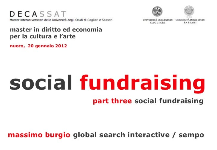 master in diritto ed economiaper la cultura e l'artenuoro, 20 gennaio 2012social fundraising                         part ...