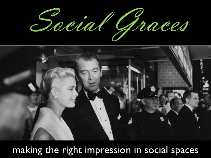 Social Graces   making the right impression in social spaces
