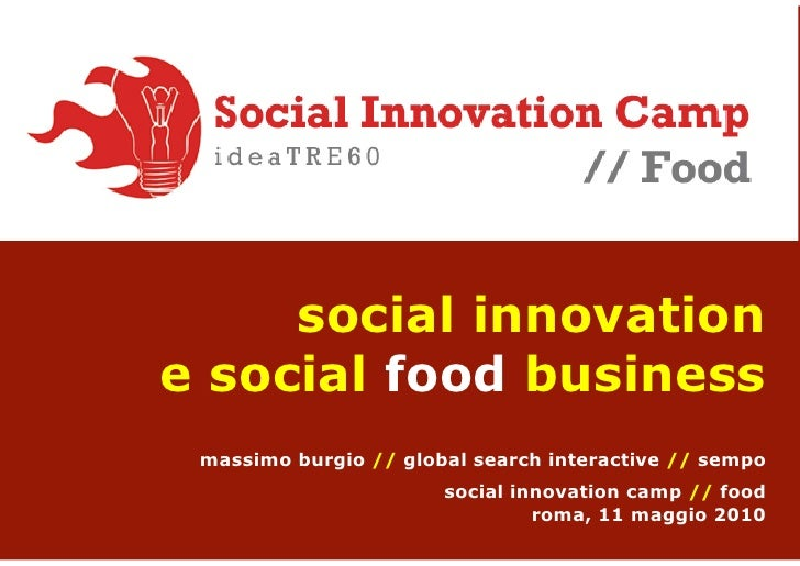 social innovation e social food business  massimo burgio // global search interactive // sempo                        soci...