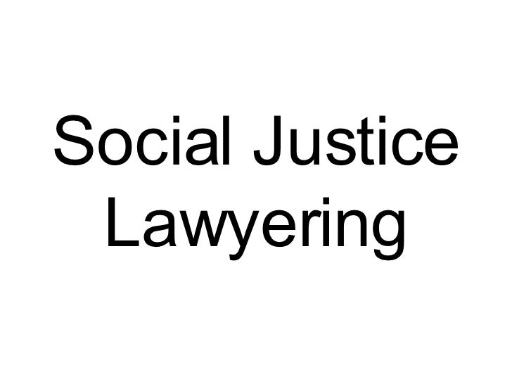 Social Justice Lawyering