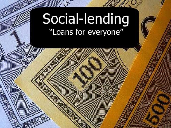 "Social-lending  ""Loans for everyone"""