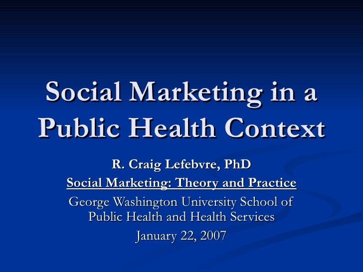 Social Marketing in a Public Health Context