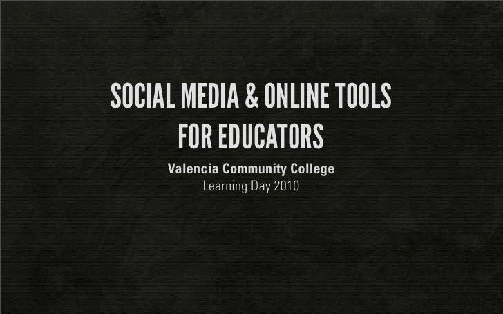 Social Media & Online tools for educators Presentation