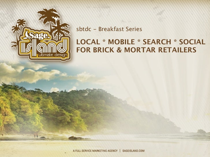 sbtdc - Breakfast SeriesLOCAL * MOBILE * SEARCH * SOCIALFOR BRICK & MORTAR RETAILERS