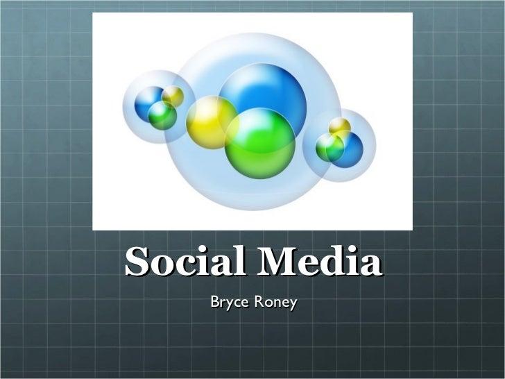 Social Media Bryce Roney