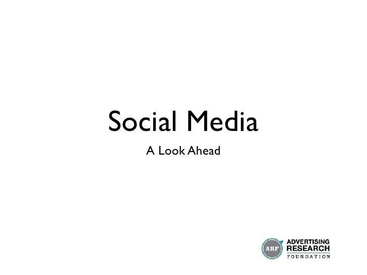 Social Media    A Look Ahead