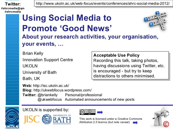Twitter:         http://www.ukoln.ac.uk/web-focus/events/conferences/ahrc-social-media-2012/#ahrcmedia@qm  #ahrcmedia     ...