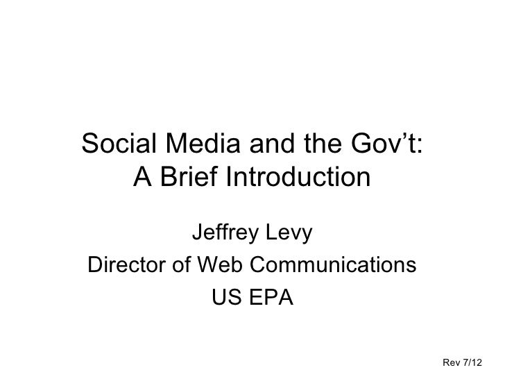 Social Media And The Gov't: A Brief Introduction