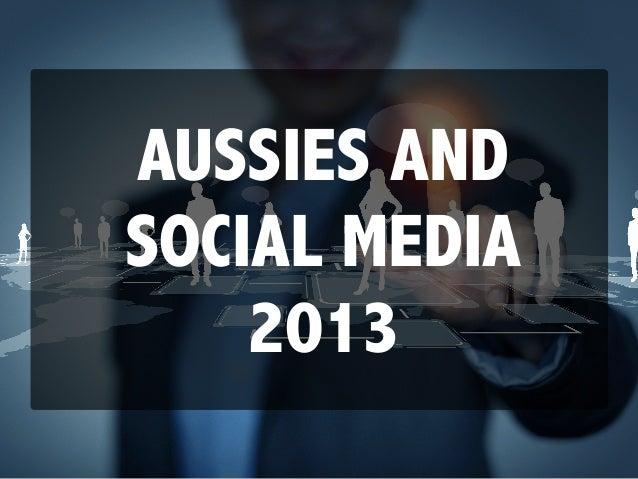 Social Media Statistics & Insights Australia 2013