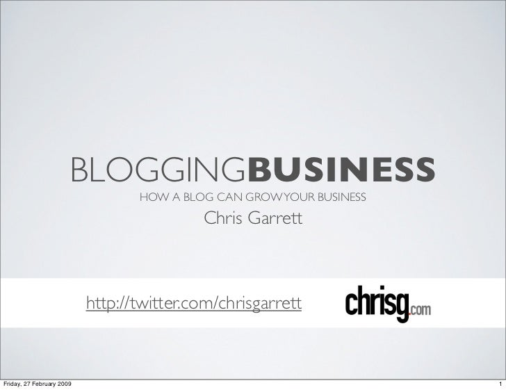 BLOGGINGBUSINESS                                   HOW A BLOG CAN GROW YOUR BUSINESS                                      ...
