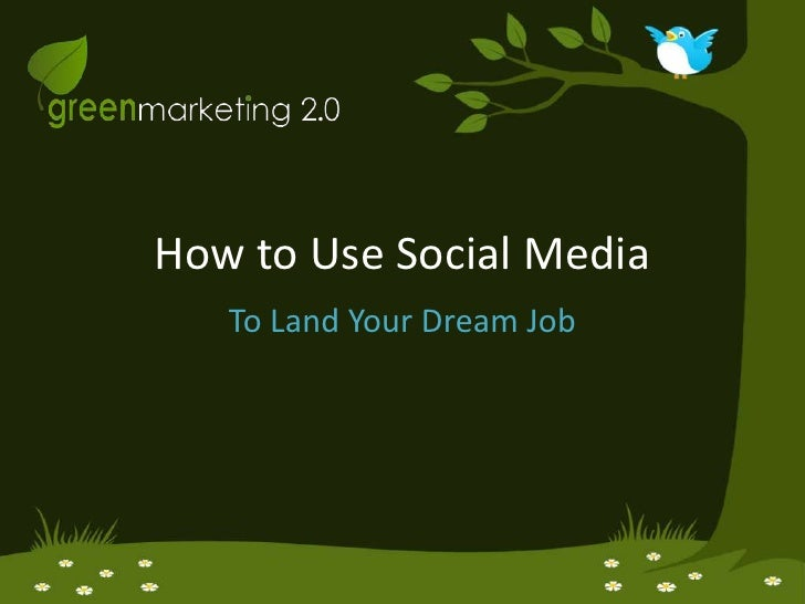 How To Use Social Media To Get Your Dream Job