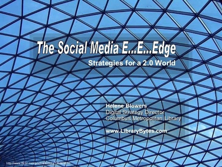 The Social Media E..E..Edge
