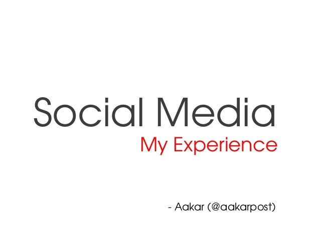 SocialMedia MyExperience Aakar(@aakarpost)