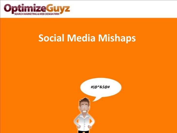 Social media-facebook-twitter-mishaps