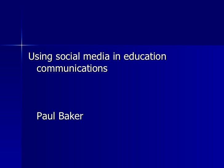 Social media for education communications