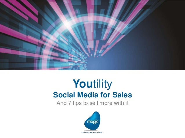 Youtility Social Media for Sales And 7 tips to sell more with it