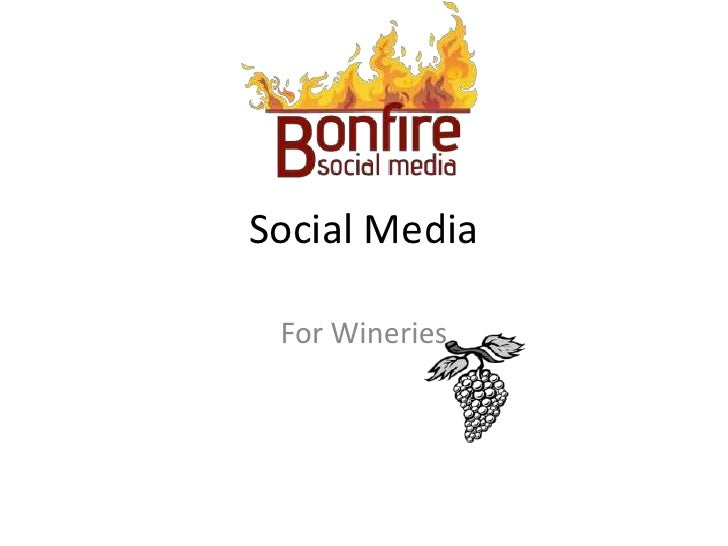 Social Media<br />For Wineries<br />