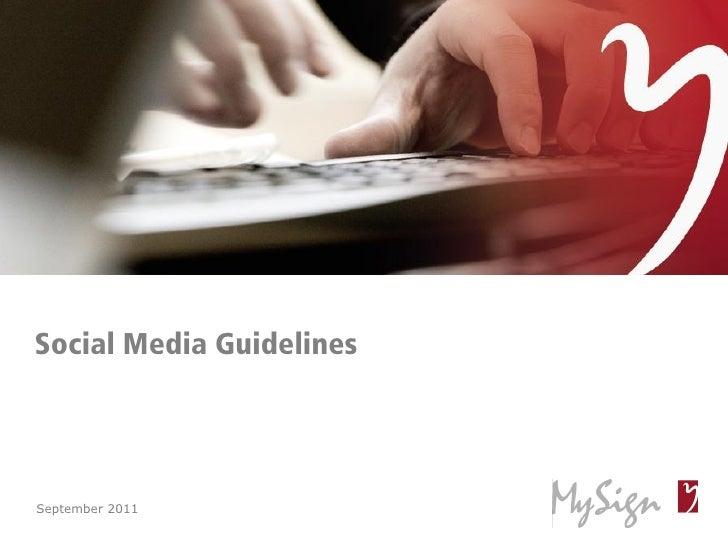Social Media GuidelinesSeptember 2011© MySign AG               1