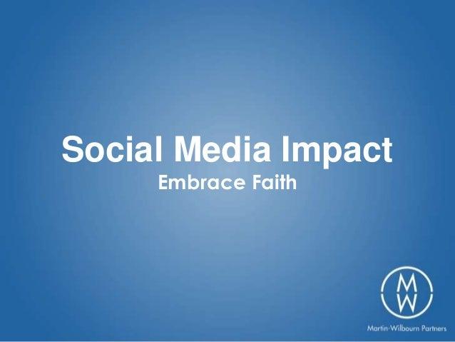 Social Media Impact - Embrace Faith