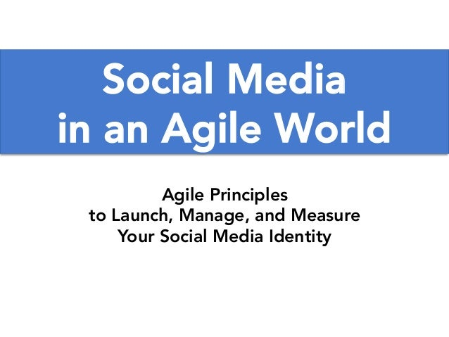 Social Media in an Agile World