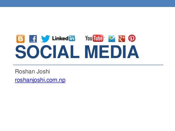 SOCIAL MEDIARoshan Joshiroshanjoshi.com.np