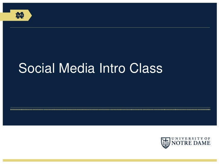 Notre Dame Social Media Introduction Class
