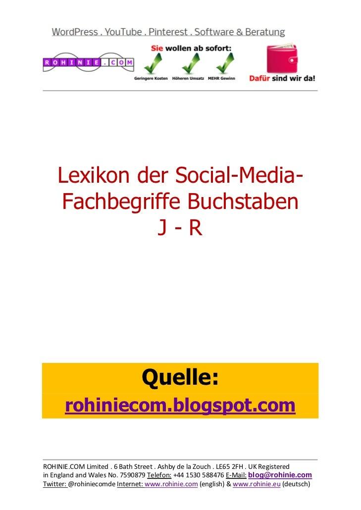 Lexikon der Social-Media-Fachbegriffe Buchstaben   J - R