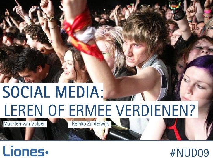 Social Media: Leren of ermee verdienen? #NUD09