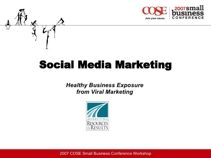 Social Media Marketing Healthy Business Exposure  from Viral Marketing
