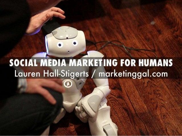 Social Media Marketing for Humans