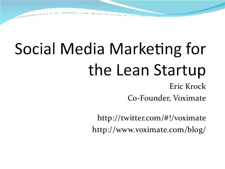 Social Media Marketing for the Lean Startup