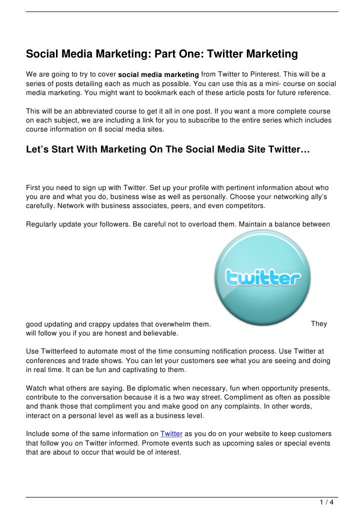 Social Media Marketing: Part One: Twitter MarketingWe are going to try to cover social media marketing from Twitter to Pin...