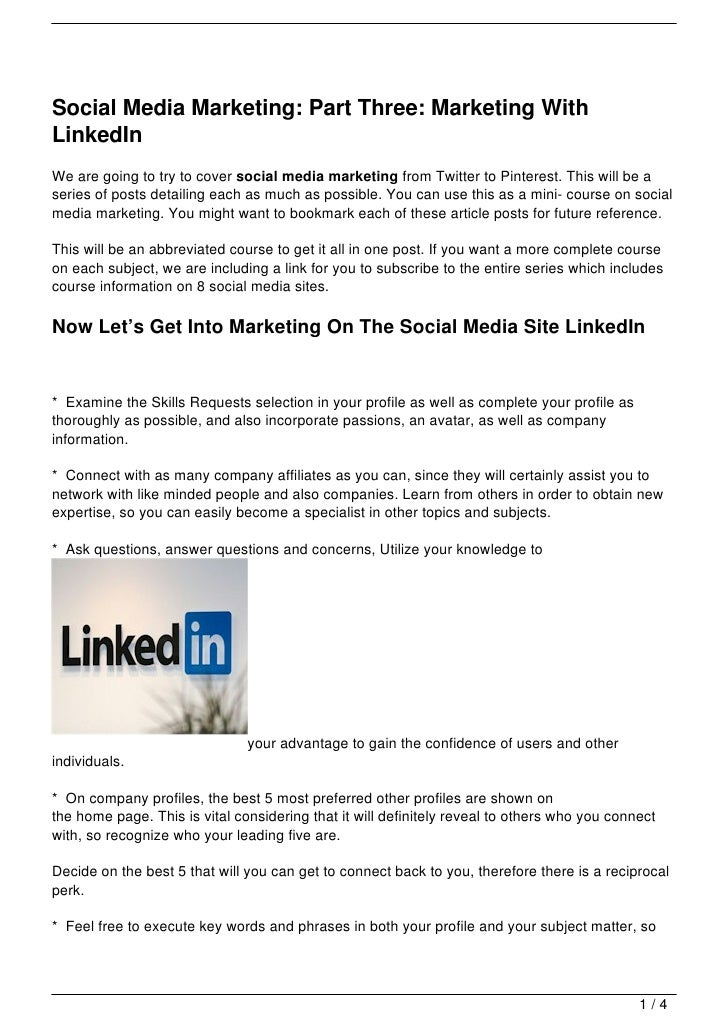 Social Media Marketing: Part Three: Marketing WithLinkedInWe are going to try to cover social media marketing from Twitter...