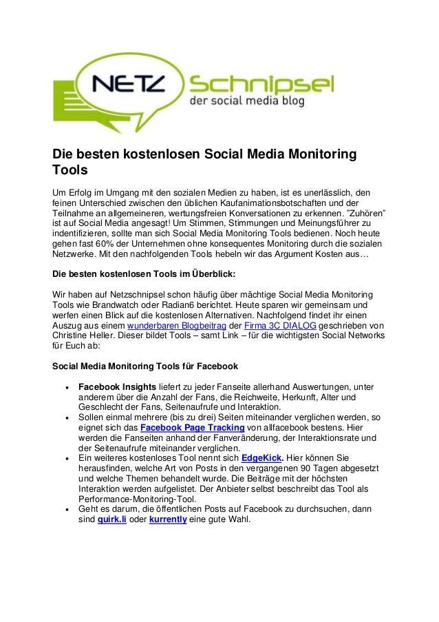 Die besten kostenlosen Social Media MonitoringToolsUm Erfolg im Umgang mit den sozialen Medien zu haben, ist es unerlässli...
