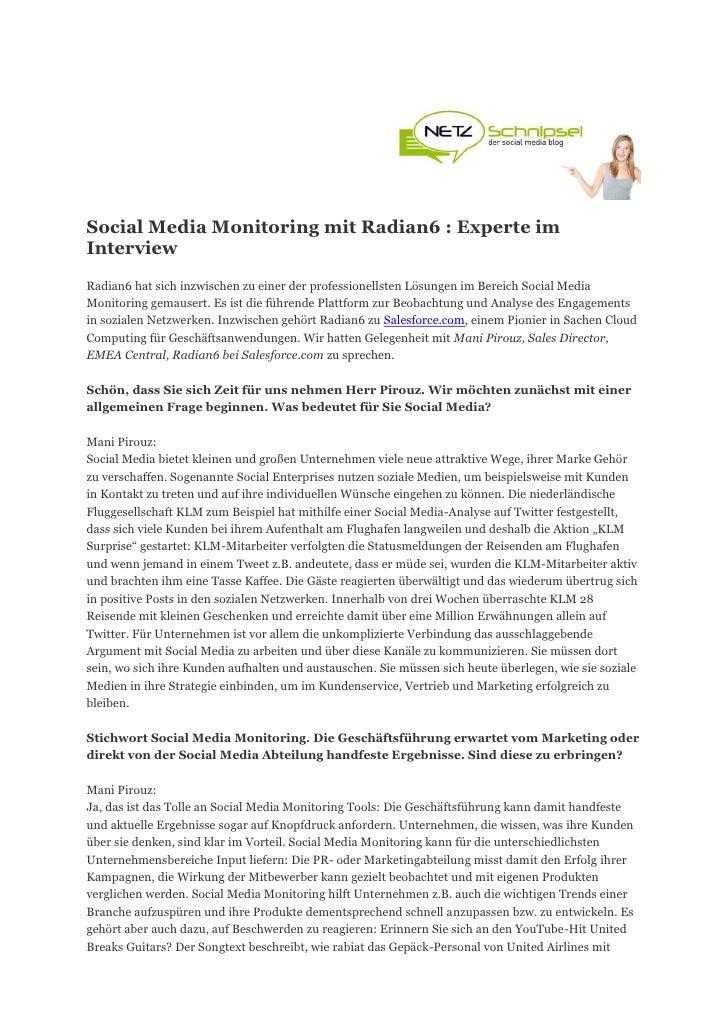 Social Media Monitoring mit Radian6 : Experte imInterviewRadian6 hat sich inzwischen zu einer der professionellsten Lösung...